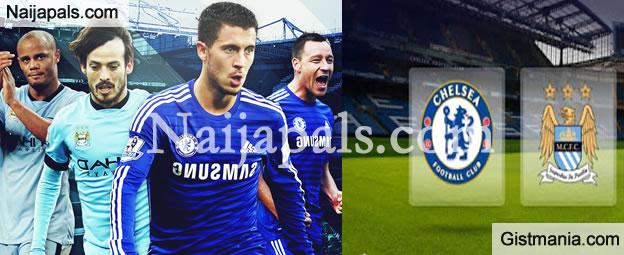 Chelsea Vs Man City Line Up: SPORTS: Predict Match Between Chelsea Vs Manchester City