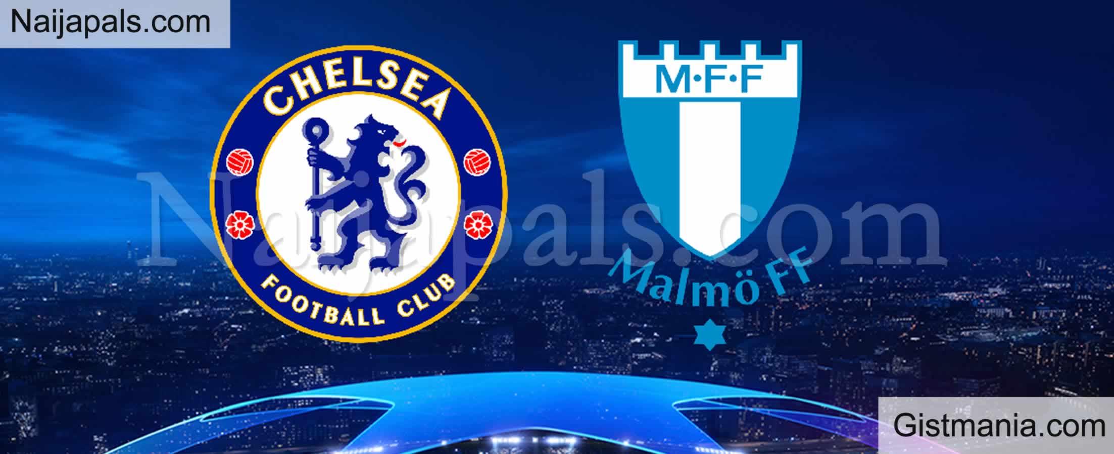 <img alt='.' class='lazyload' data-src='https://img.gistmania.com/emot/soccer.gif' /> <b>Chelsea v Malmoe : UEFA Champion's League Match, Team News, Goal Scorers and Stats</b>