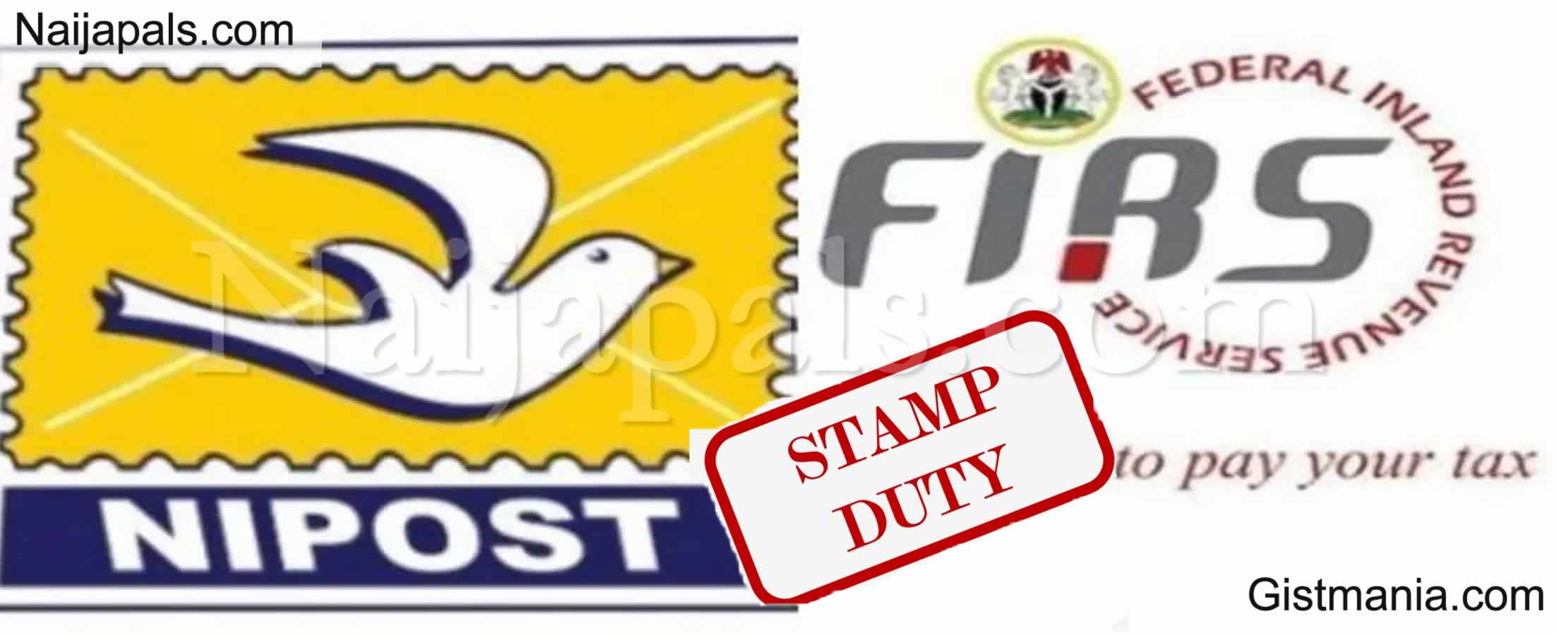 <img alt='.' class='lazyload' data-src='https://img.gistmania.com/emot/news.gif' /> <b>Federal Inland Revenue Service in Fierce Loggerheads With NIPOST Over Stamp Duty</b>