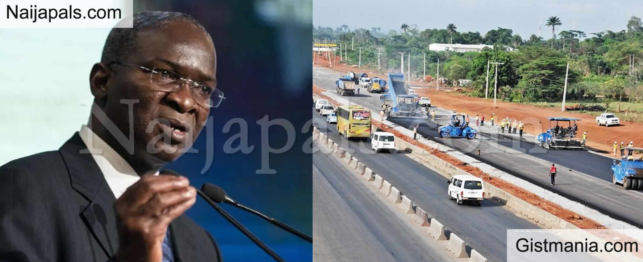 "<img alt='.' class='lazyload' data-src='https://img.gistmania.com/emot/comment.gif' /> <b>""Nigerian Roads Are Of Global Standard""</b> - Fashola Says"