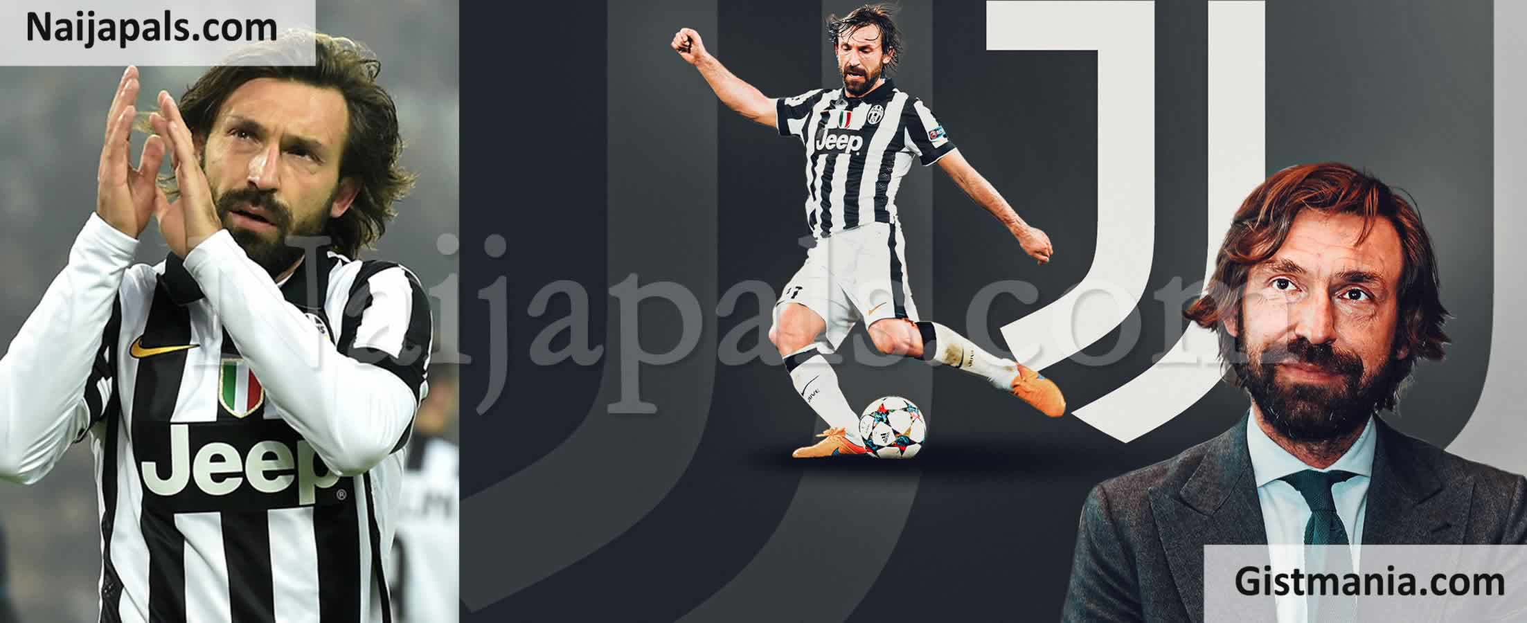 <img alt='.' class='lazyload' data-src='https://img.gistmania.com/emot/soccer.gif' /> <b>Juventus Confirms Legendary Club Player, Andrea Pirlo New Head Coach Hours After Sacking Sarri</b>