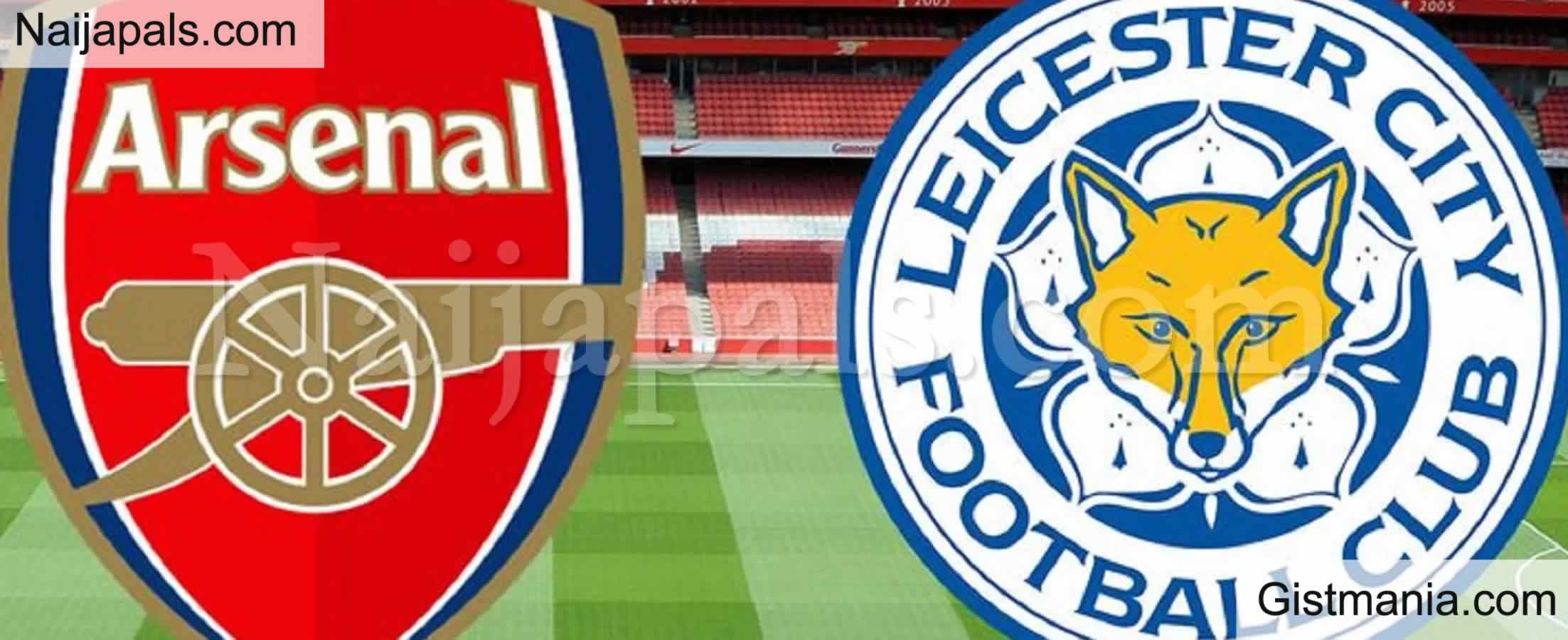 <img alt='.' class='lazyload' data-src='https://img.gistmania.com/emot/soccer.gif' /><b> Arsenal v Leicester City : English Premier League Match, Team News, Goal Scorers and Stats</b>