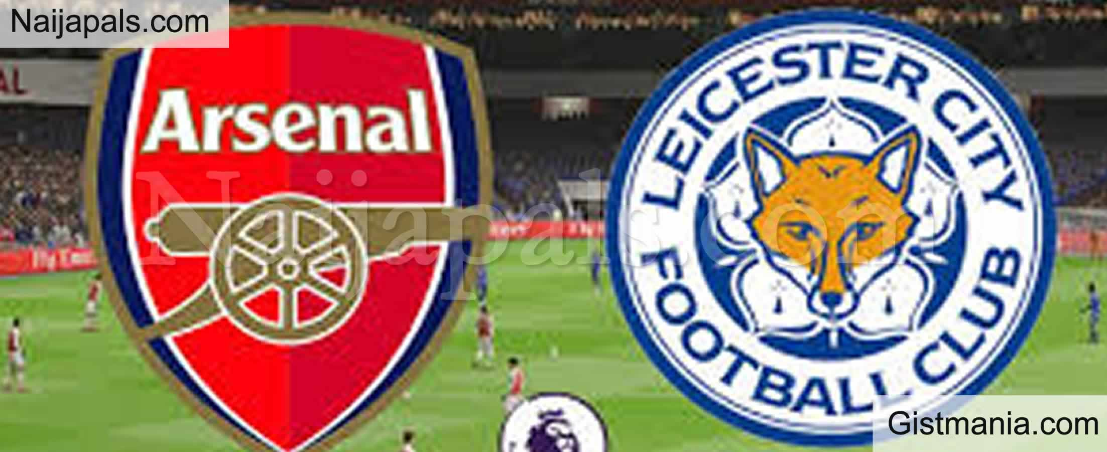 <img alt='.' class='lazyload' data-src='https://img.gistmania.com/emot/soccer.gif' /> <b>Arsenal v Leicester : English Premier League Match, Team News, Goal Scorers and Stats</b>