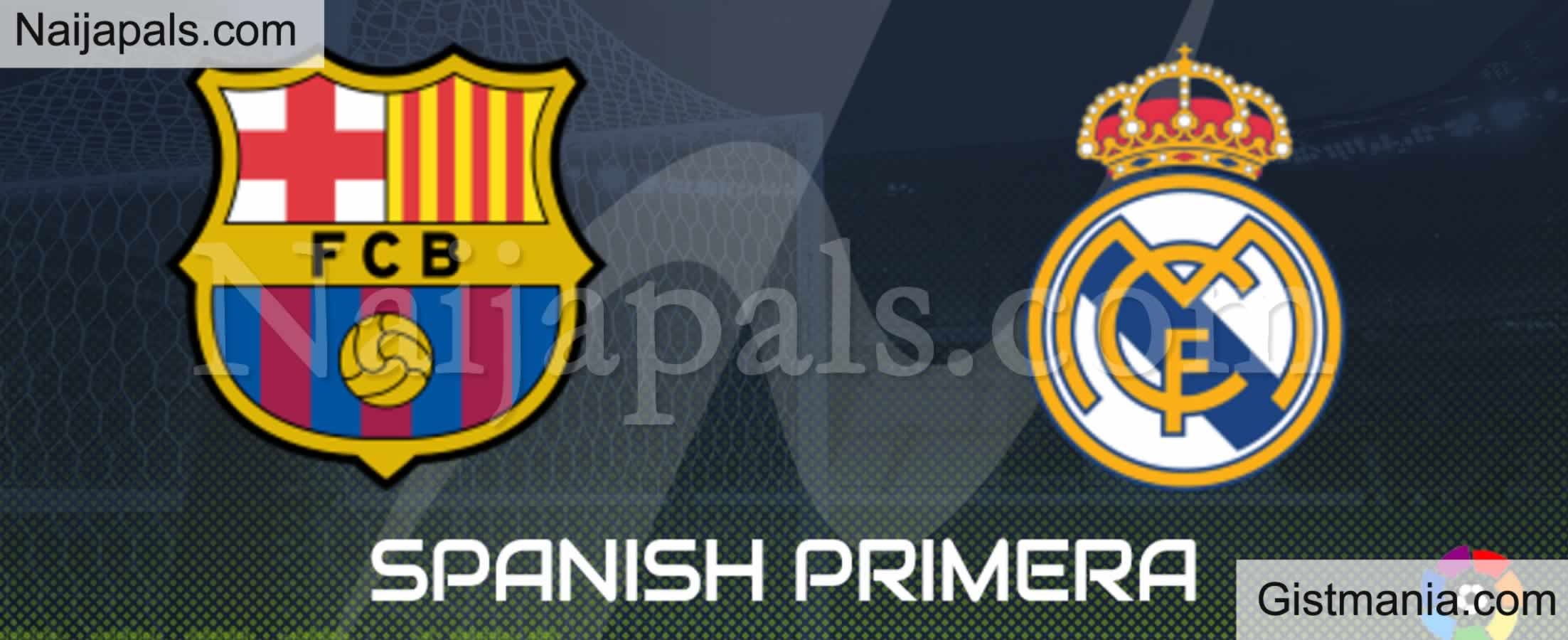 <img alt='.' class='lazyload' data-src='https://img.gistmania.com/emot/soccer.gif' /> <b>Barcelona v Real Madrid : El-Classico La-Liga Match, Team News, Goal Scorers and Stats</b>