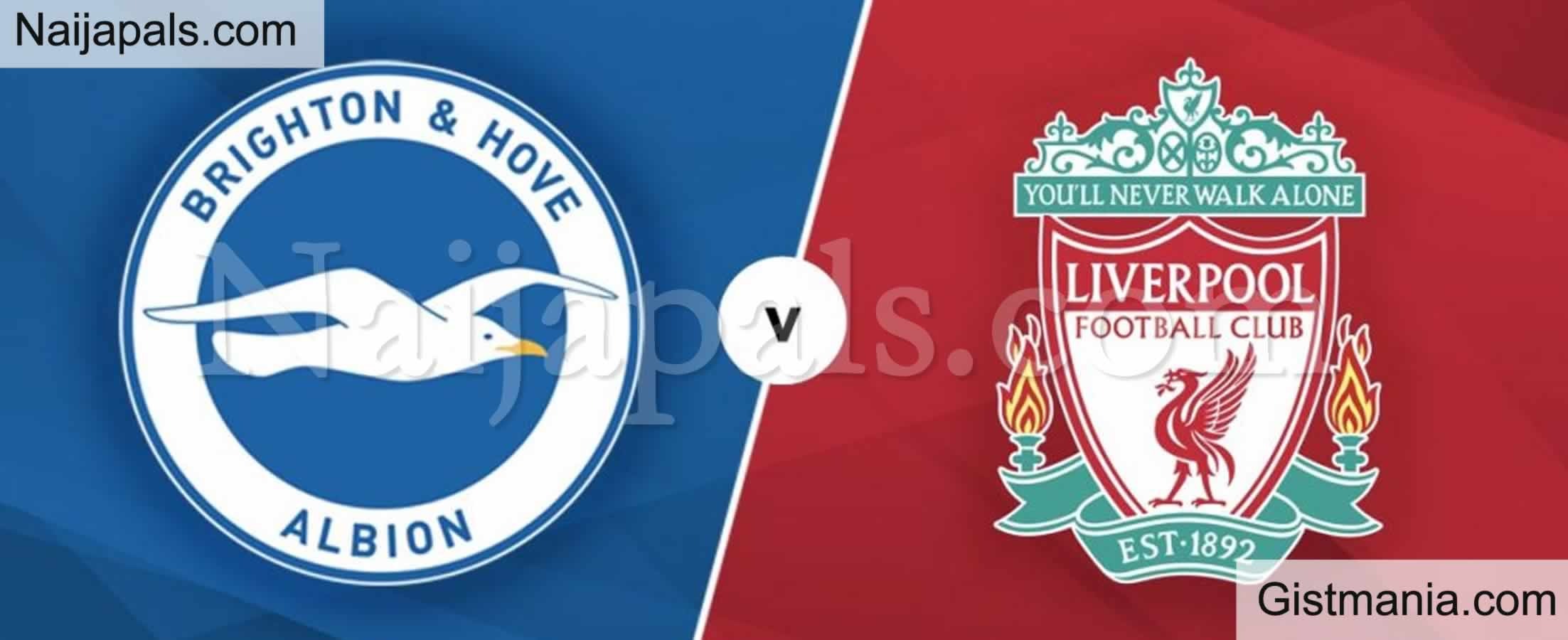 <img alt='.' class='lazyload' data-src='https://img.gistmania.com/emot/soccer.gif' /> <b>Brighton v Liverpool : English Premier League Match, Team News, Goal Scorers and Stats</b>