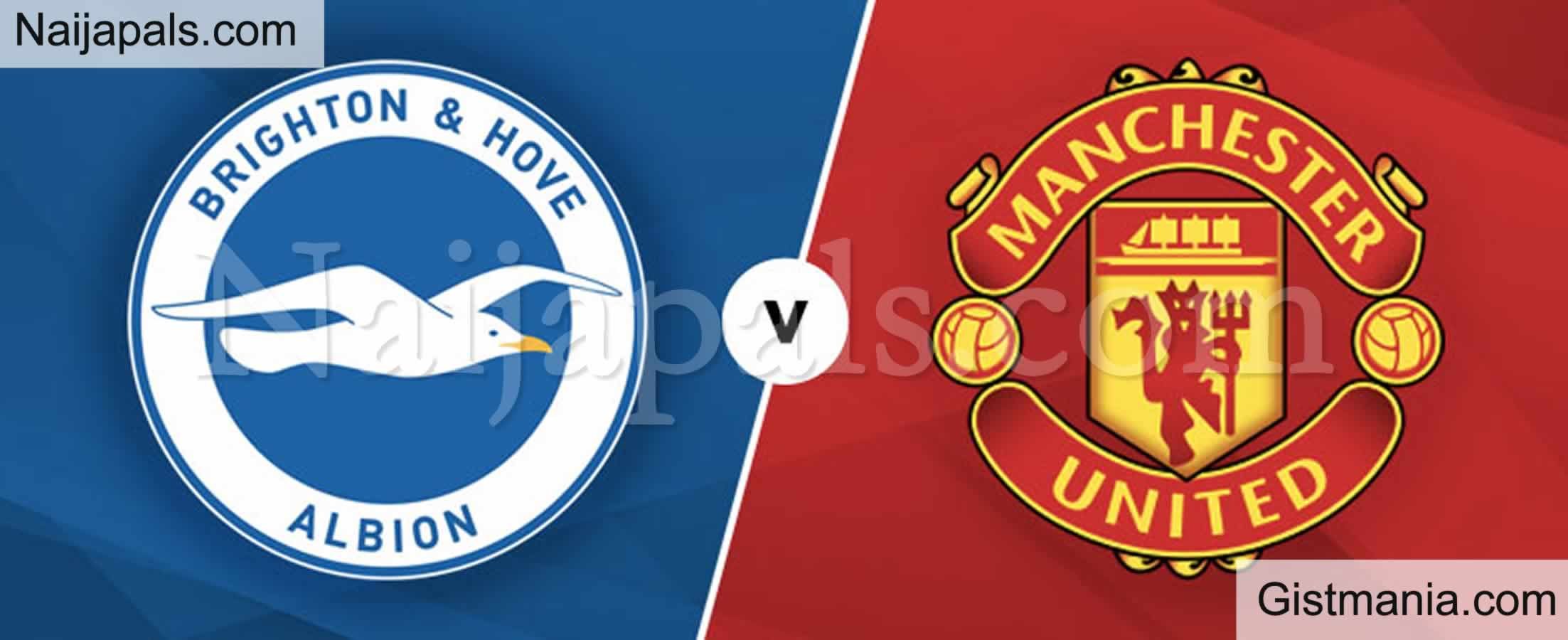 <img alt='.' class='lazyload' data-src='https://img.gistmania.com/emot/soccer.gif' /> <b>Brighton v Manchester United : English Premier League Match, Team News, Goal Scorers and Stats</b>