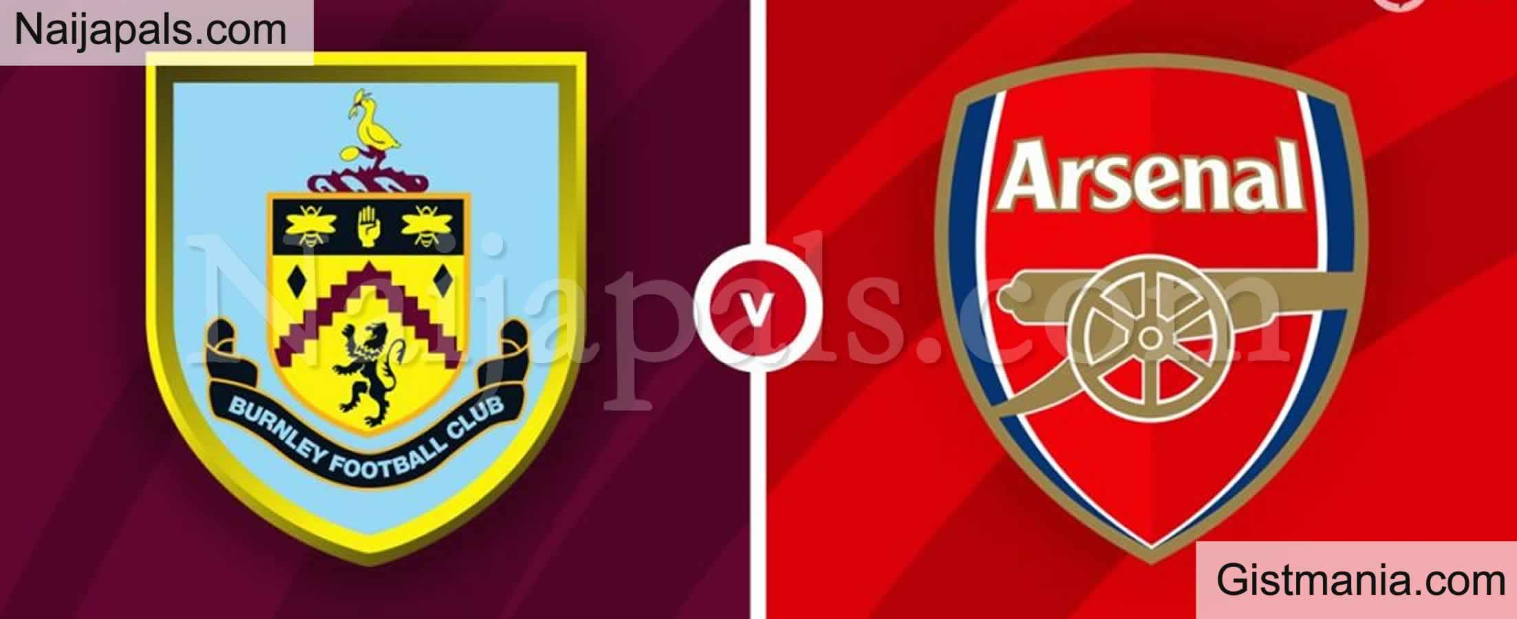 <img alt='.' class='lazyload' data-src='https://img.gistmania.com/emot/soccer.gif' /> <b>Burnley v Arsenal : English Premier League Match, Team News, Goal Scorers and Stats</b>