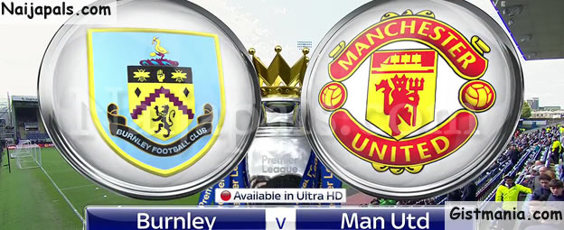 EPL WEEK 24! Burnley VS Manchester United - SATURDAY (20 ...