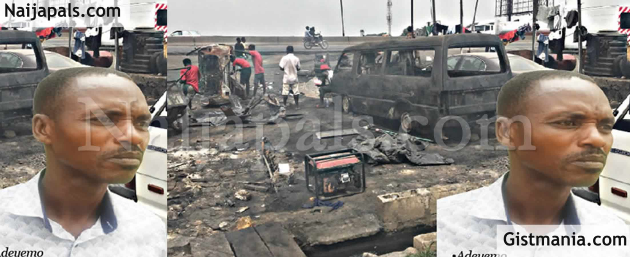 "<img alt='.' class='lazyload' data-src='https://img.gistmania.com/emot/smh.gif' /> <b>""How I Lost 14 Cars In Lagos-Ibadan Expressway Tanker Explosion""</b> - Car Dealer, Adekunle Adeyemo"