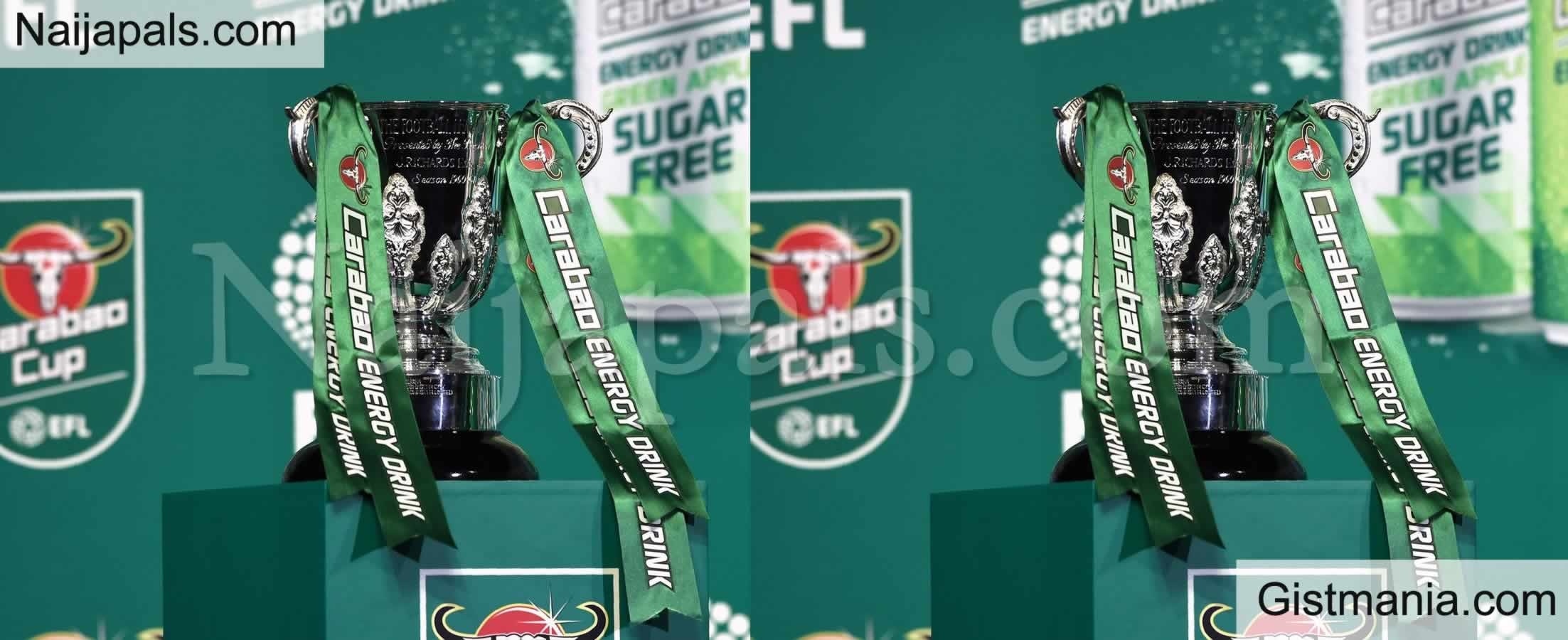 <img alt='.' class='lazyload' data-src='https://img.gistmania.com/emot/soccer.gif' /> <b>See All The 8 Teams That Qualified For Quarter-Final For Carabao Cup</b>