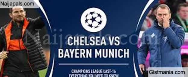 <img alt='.' class='lazyload' data-src='https://img.gistmania.com/emot/soccer.gif' /> <b>Bayern Munich v Chelsea : UEFA Champions League Match, Team News, Goal Scorers and Stats</b>