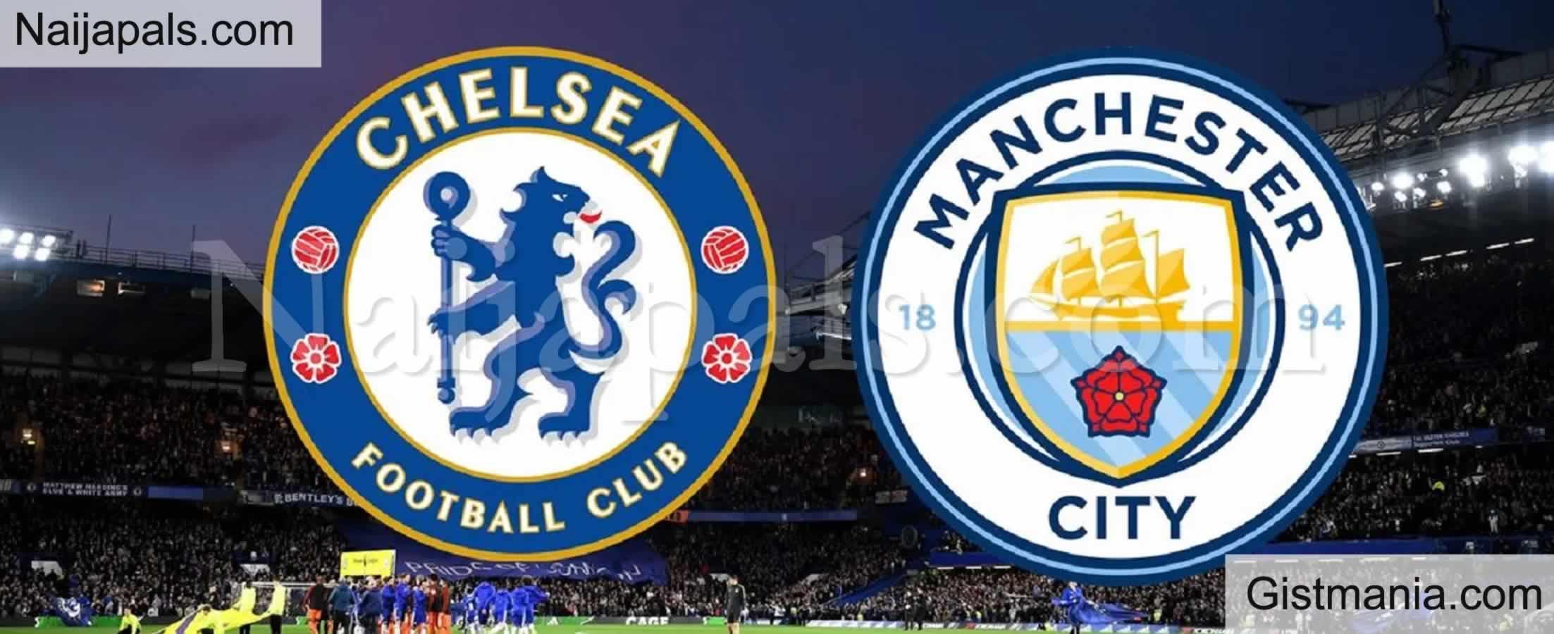 <img alt='.' class='lazyload' data-src='https://img.gistmania.com/emot/soccer.gif' /> <b>Chelsea v Manchester City : English Premier League Match, Team News, Goal Scorers and Stats</b>