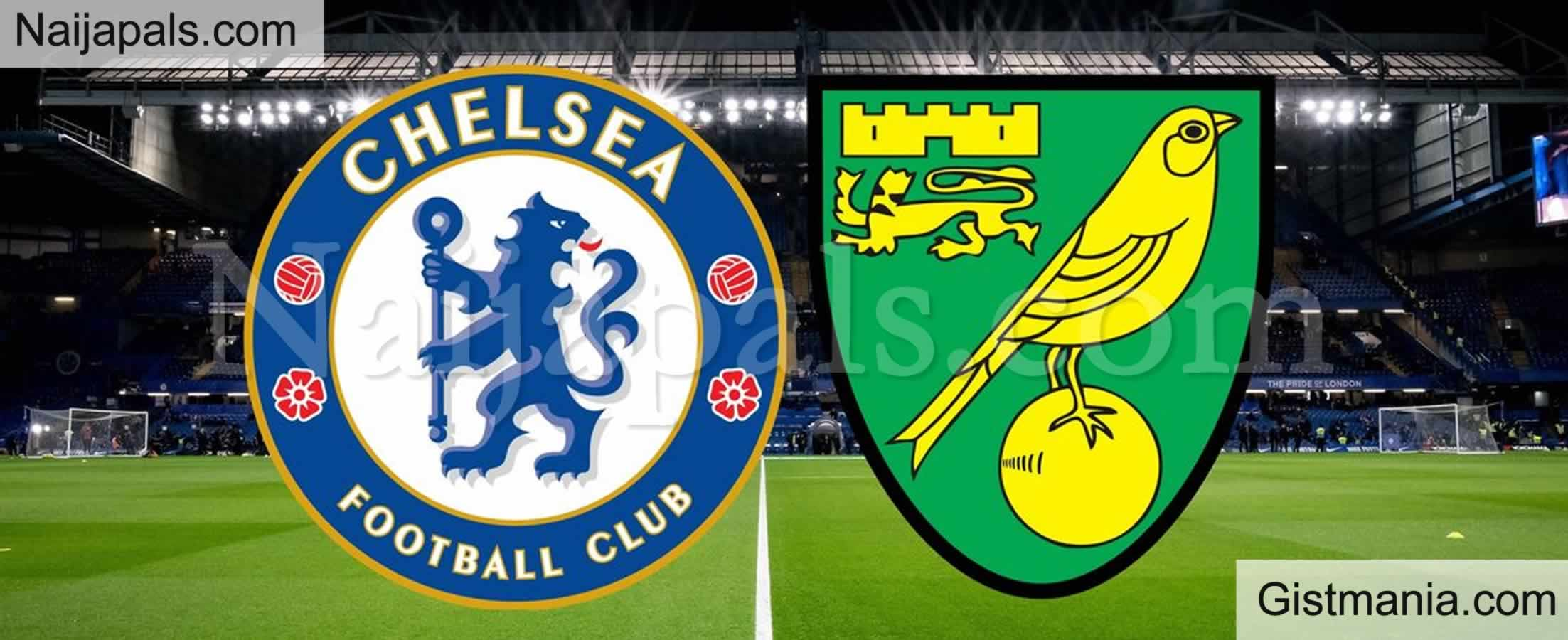 <img alt='.' class='lazyload' data-src='https://img.gistmania.com/emot/soccer.gif' /><b> Chelsea v Norwich : English Premier League Match, Team News, Goal Scorers and Stats</b>