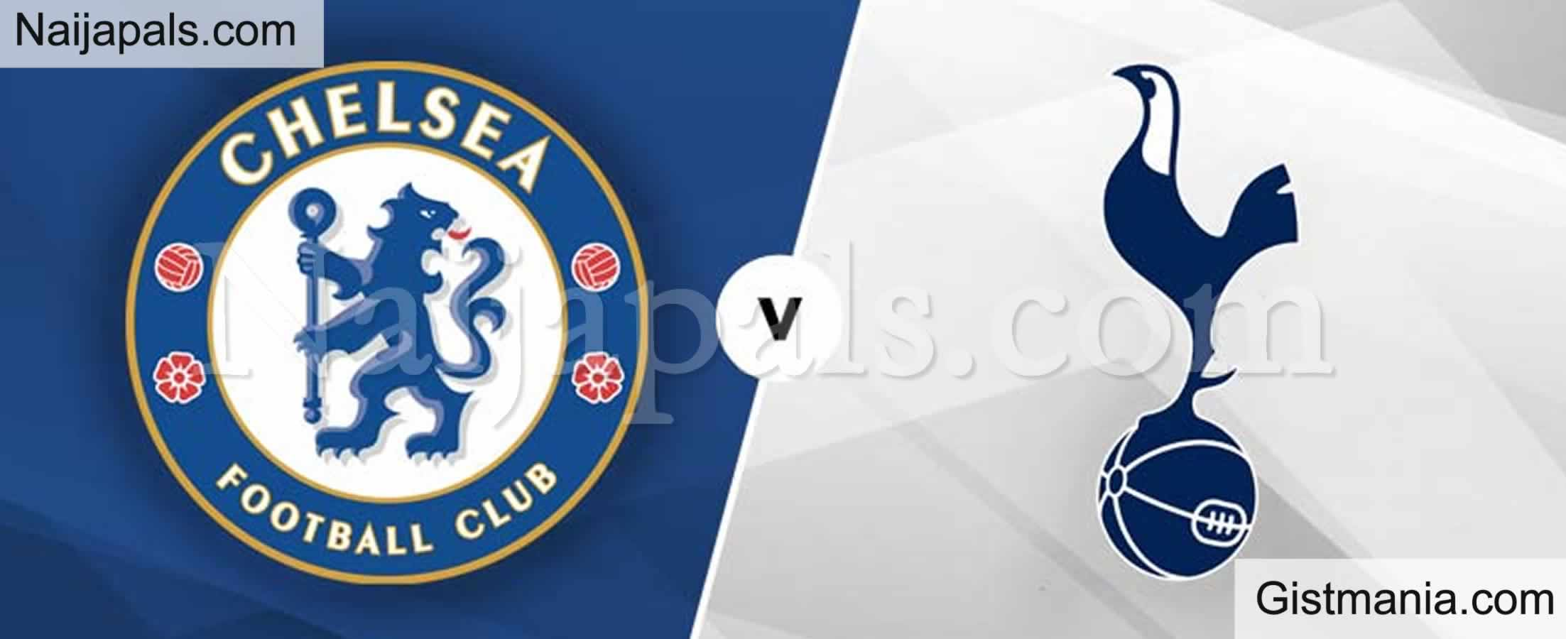 <img alt='.' class='lazyload' data-src='https://img.gistmania.com/emot/soccer.gif' /> <b>Chelsea v Tottenham : English Premier League Match, Team News, Goal Scorers and Stats</b>