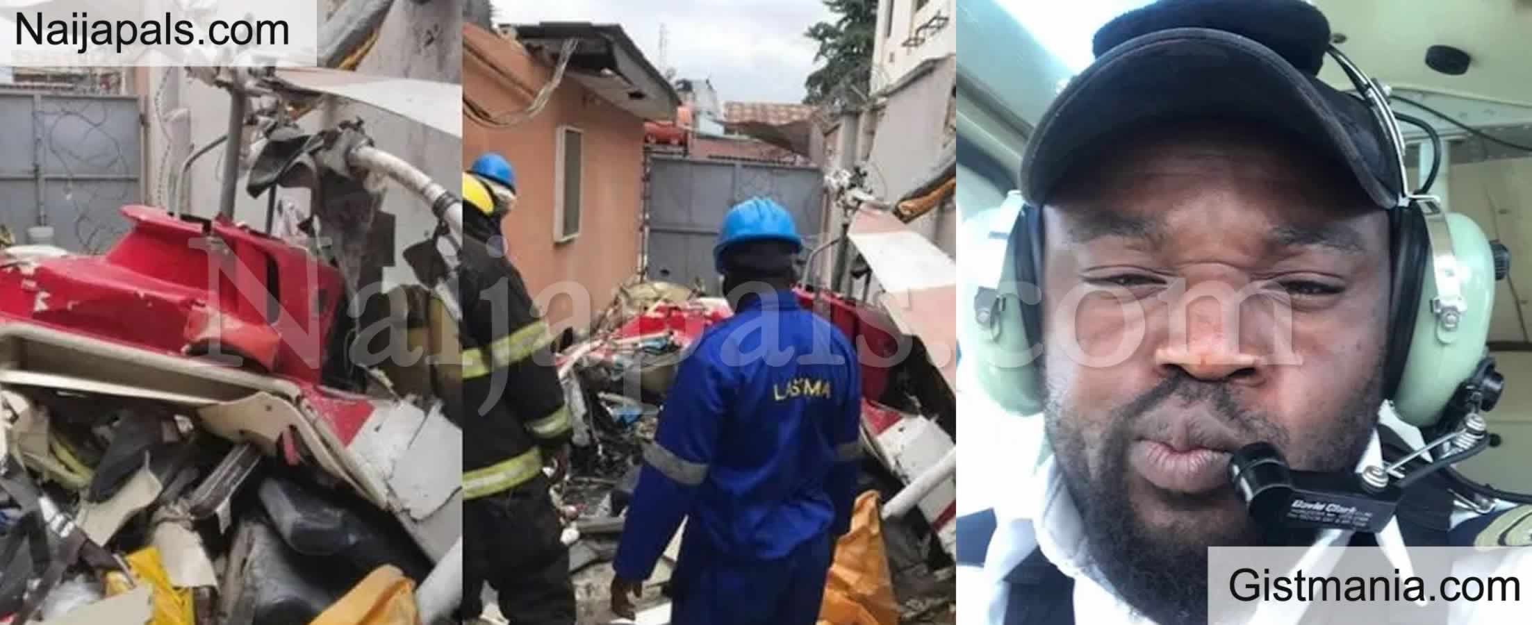<img alt='.' class='lazyload' data-src='https://img.gistmania.com/emot/shocked.gif' /> REVEALED! <b>Pilot of The Chopper Which Crashed in Ikeja Building Had No Valid License</b>