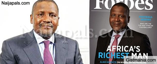 Dangote Still Remains Forbes' Richest Man In Africa For The