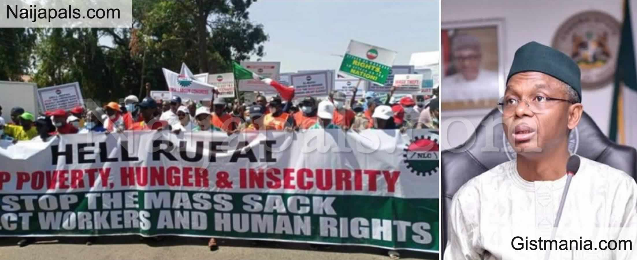 <img alt='.' class='lazyload' data-src='https://img.gistmania.com/emot/comment.gif' /> Hell Rufai! <b>NLC Shuts Down Kaduna With Banner As They Protest Against Governor El-Rufai</b>