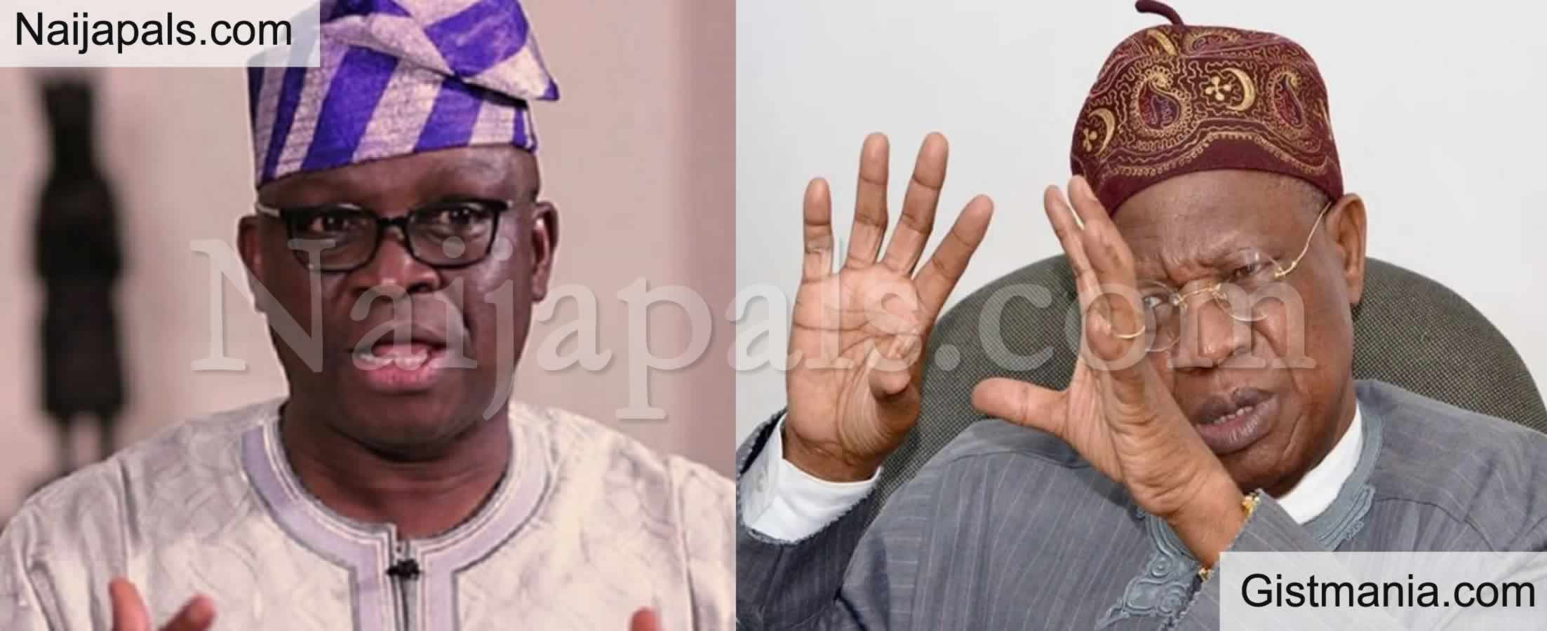<img alt='.' class='lazyload' data-src='https://img.gistmania.com/emot/comment.gif' /> <b>Minister Of Misinformation - Fayose Blasts Lai Mohammed For Saying Nigeria's Security Is Better</b>
