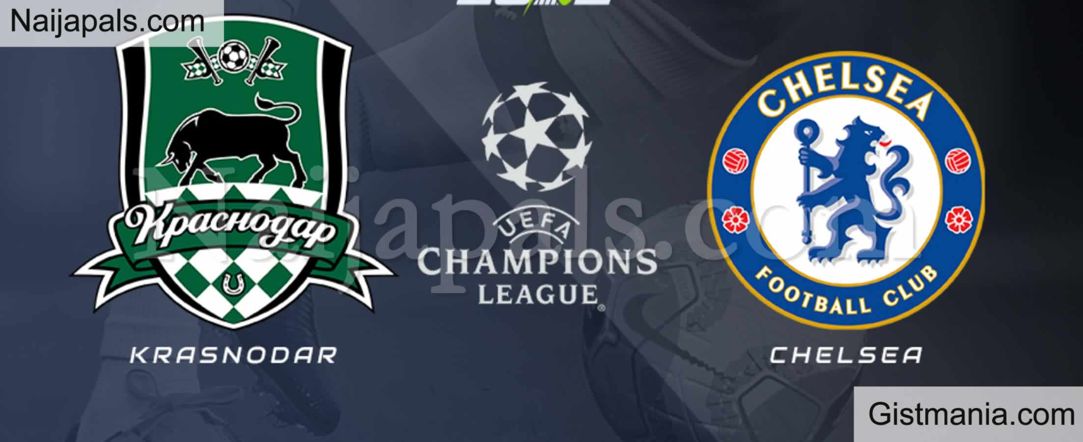 <img alt='.' class='lazyload' data-src='https://img.gistmania.com/emot/soccer.gif' /> <b>FC Krasnodar v Chelsea : UEFA Champions League Match, Team News, Goal Scorers and Stats</b>