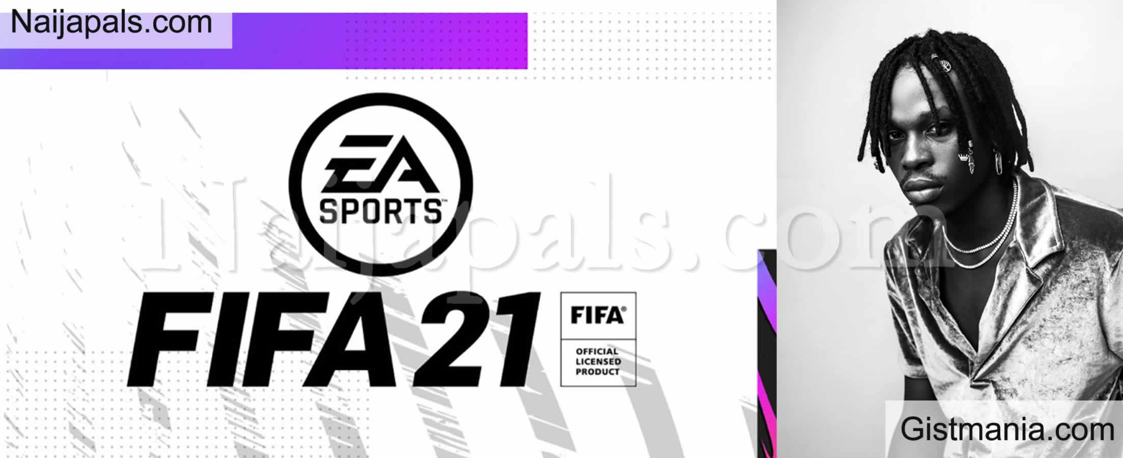 "<img alt='.' class='lazyload' data-src='https://img.gistmania.com/emot/news.gif' /> <b>EA Sports FIFA 21 Features Nigerian Singer, Fireboy's ""Scatter""</b>"