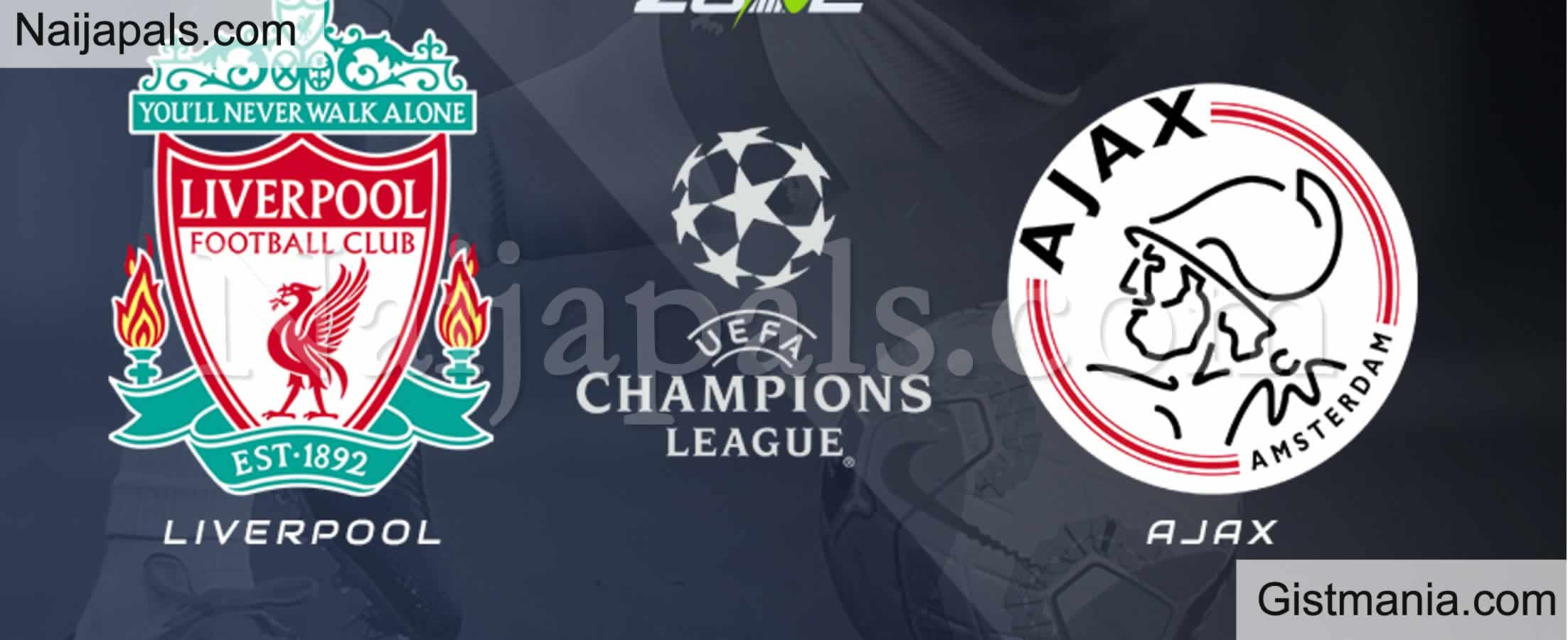 <img alt='.' class='lazyload' data-src='https://img.gistmania.com/emot/soccer.gif' /> <b>Liverpool v Ajax : UEFA Champions League Match, Team News, Goal Scorers and Stats</b>