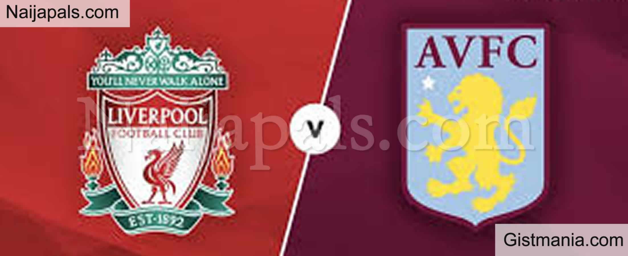 <img alt='.' class='lazyload' data-src='https://img.gistmania.com/emot/soccer.gif' /> <b>Liverpool v Aston Villa : English Premier League Match, Team News, Goal Scorers and Stats</b>