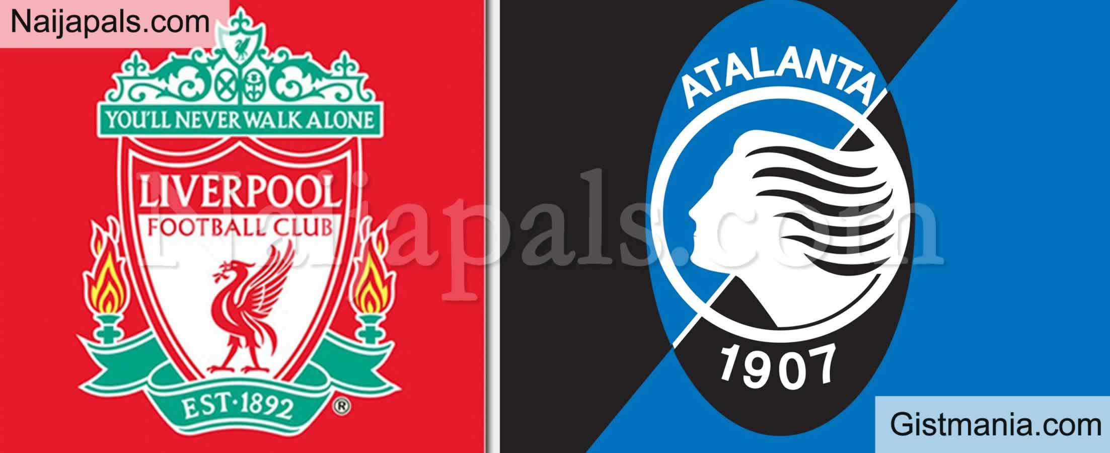 <img alt='.' class='lazyload' data-src='https://img.gistmania.com/emot/soccer.gif' /> <b>Liverpool v Atalanta : UEFA Champions League Match, Team News, Goal Scorers and Stats</b>