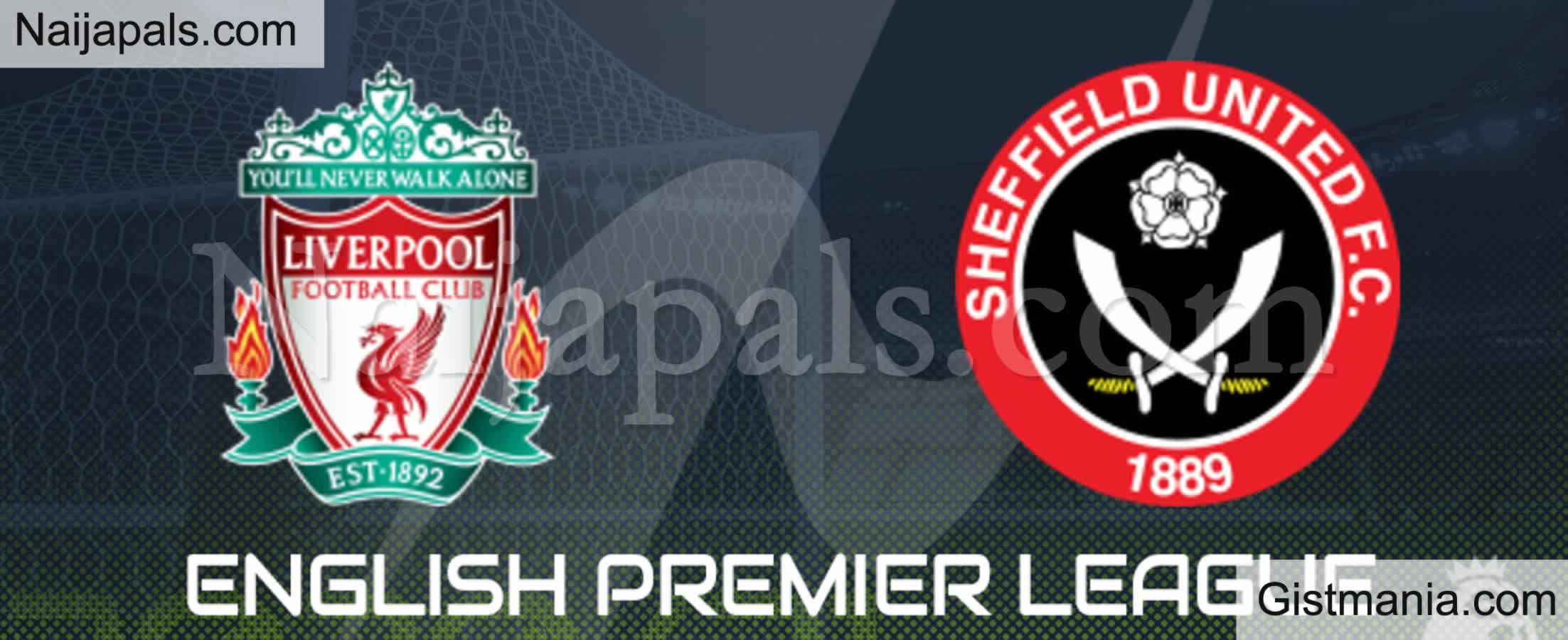 <img alt='.' class='lazyload' data-src='https://img.gistmania.com/emot/soccer.gif' /> <b>Liverpool v Sheffield United : English Premier League Match, Team News, Goal Scorers and Stats</b>