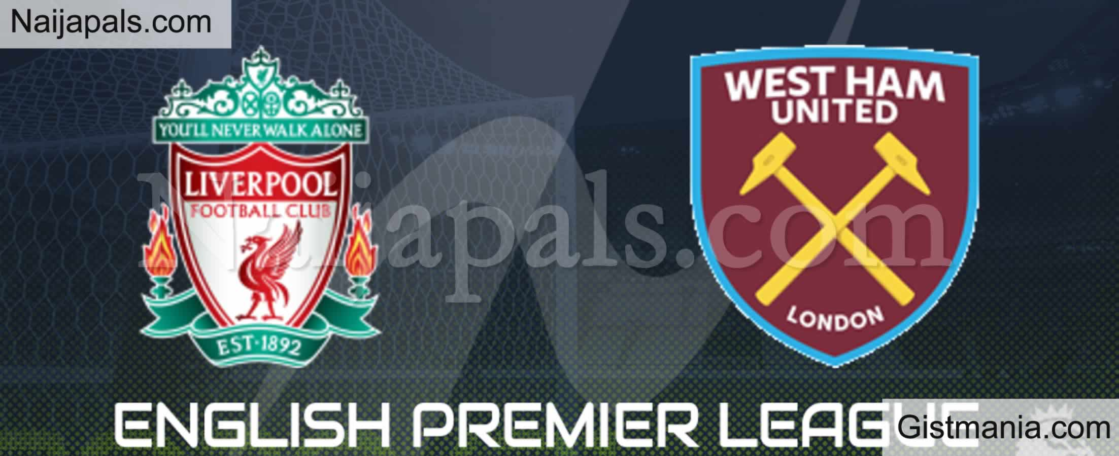 <img alt='.' class='lazyload' data-src='https://img.gistmania.com/emot/soccer.gif' /> <b>Liverpool v West Ham : English Premier League Match, Team News, Goal Scorers and Stats</b>