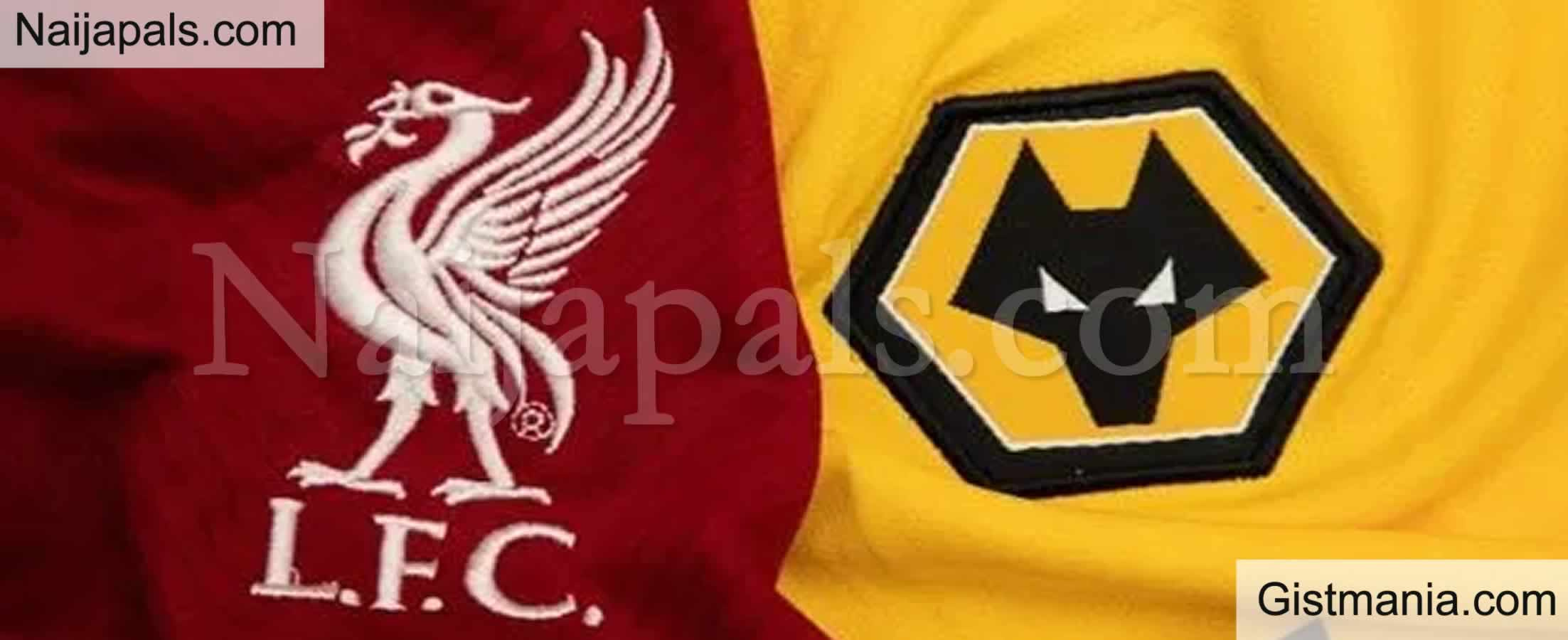 <img alt='.' class='lazyload' data-src='https://img.gistmania.com/emot/soccer.gif' /> <b>Liverpool v Wolves : English Premier League Match, Team News, Goal Scorers and Stats</b>