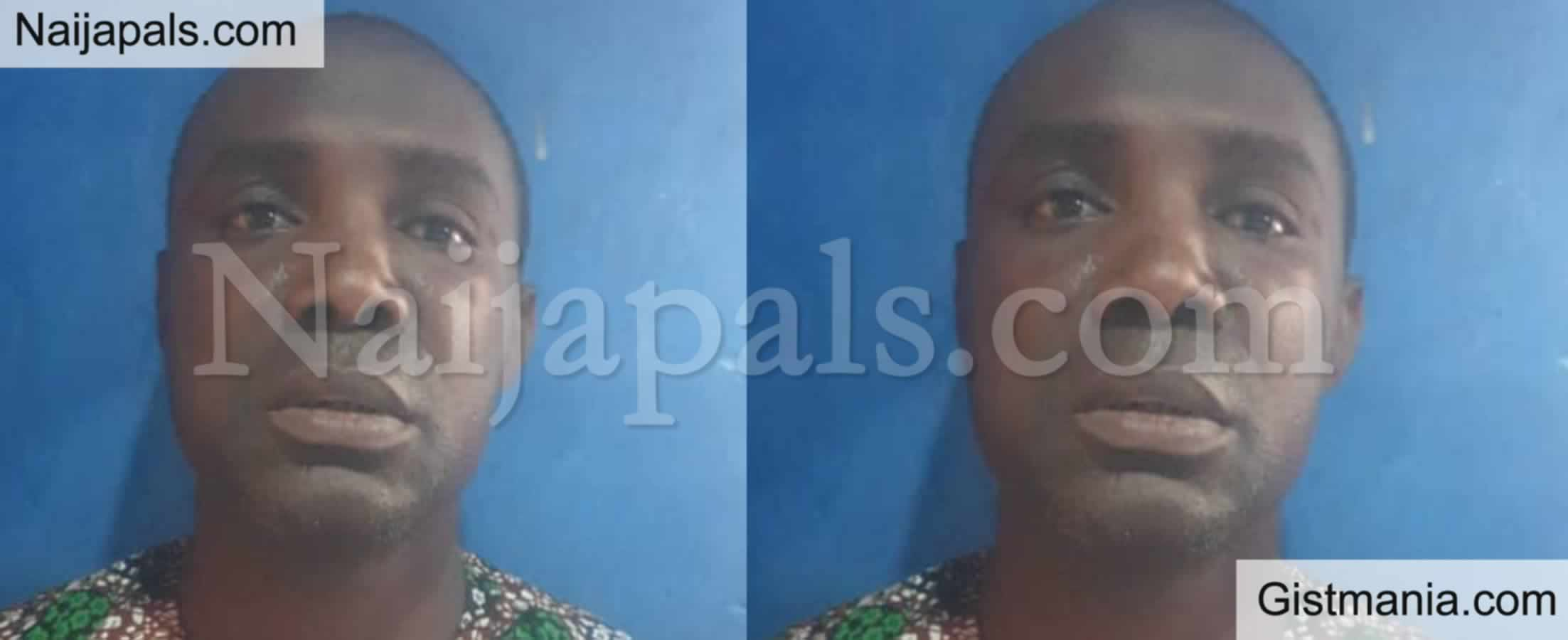 <img alt='.' class='lazyload' data-src='https://img.gistmania.com/emot/smh.gif' /> See Face Of The <b>Man Arrested For Defiling His 5 Year Old Step Daughter</b>