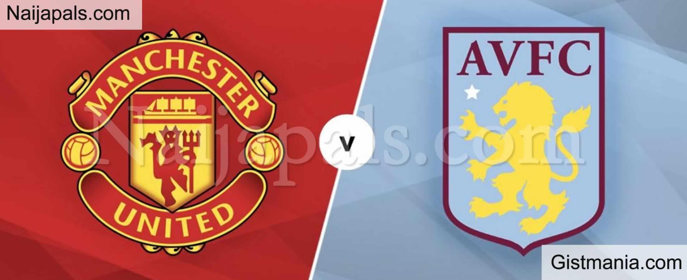 <img alt='.' class='lazyload' data-src='https://img.gistmania.com/emot/soccer.gif' /> <b>Manchester Utd v Aston Villa : English Premier League Match, Team News, Goal Scorers and Stats</b>