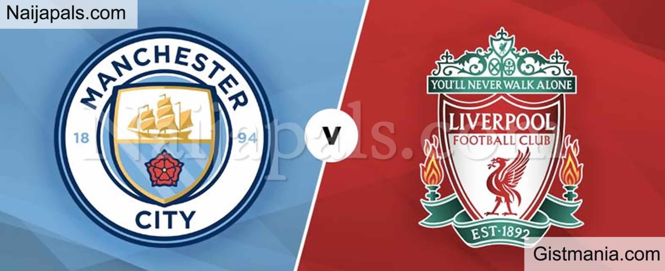 <img alt='.' class='lazyload' data-src='https://img.gistmania.com/emot/soccer.gif' /> <b>Manchester City v Liverpool : English Premier League Match, Team News, Goal Scorers and Stats</b>