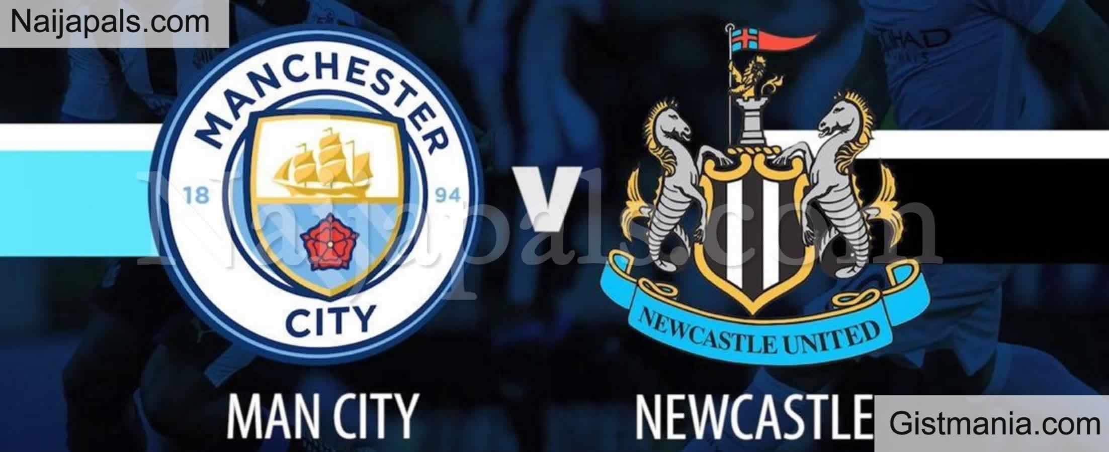<img alt='.' class='lazyload' data-src='https://img.gistmania.com/emot/soccer.gif' /> <b>Manchester City v Newcastle : English Premier League Match, Team News, Goal Scorers and Stats</b>