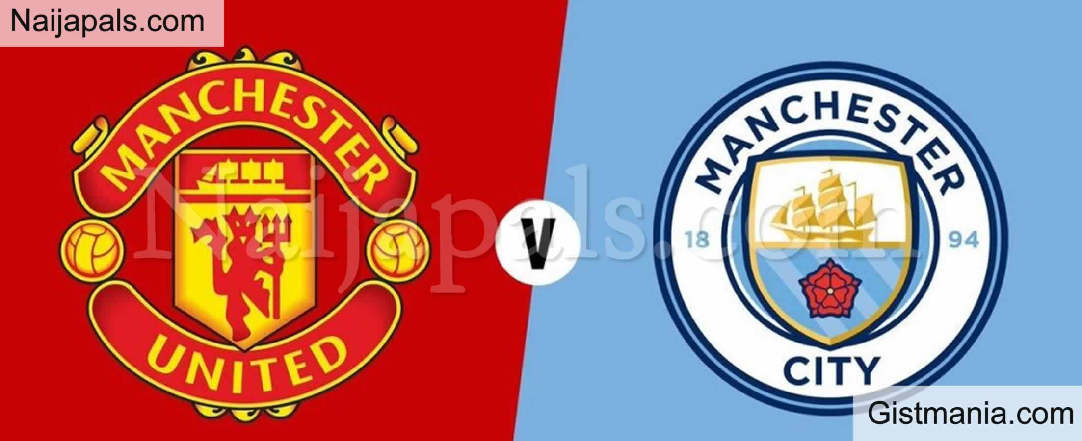 <img alt='.' class='lazyload' data-src='https://img.gistmania.com/emot/soccer.gif' /> <b>Man City v Man United : English Premier League Match, Team News, Goal Scorers and Stats</b>