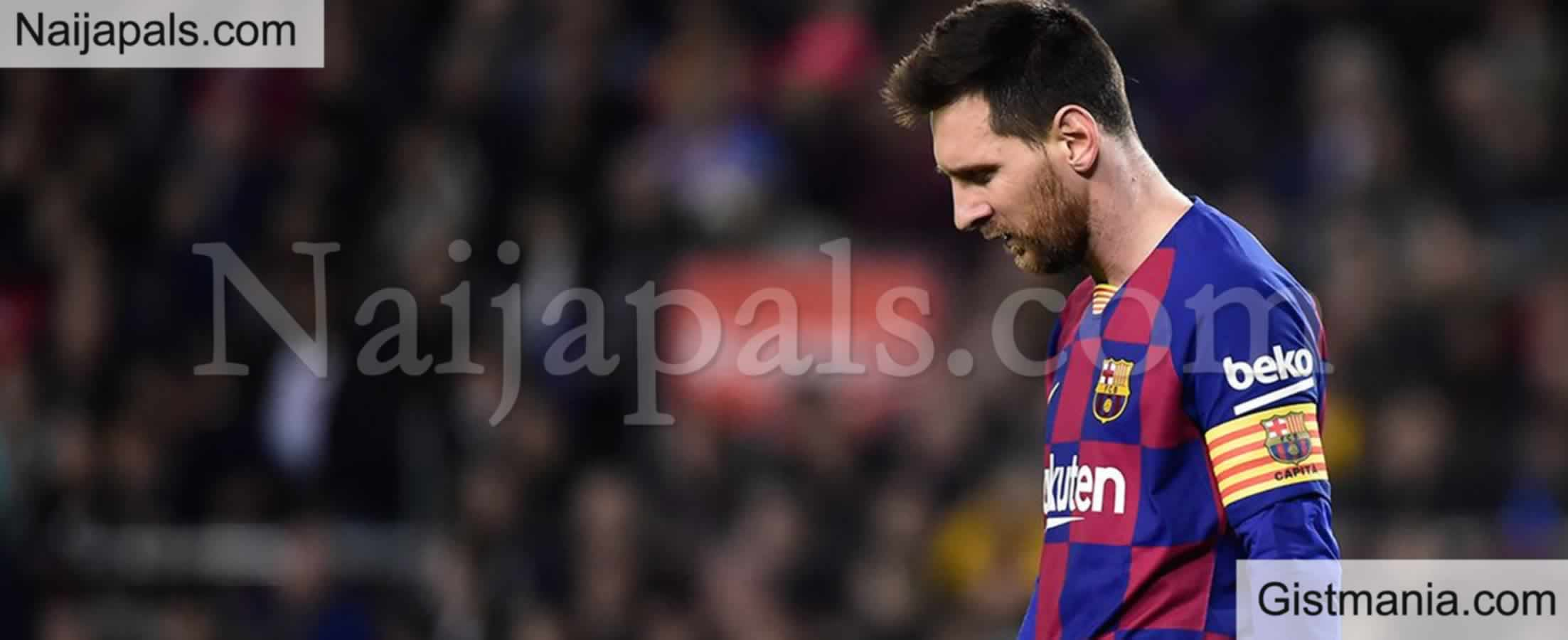 <img alt='.' class='lazyload' data-src='https://img.gistmania.com/emot/news.gif' /> Just In: <b>Barcelona Confirm Messi's Exit As Contract Talks Fall Apart</b>