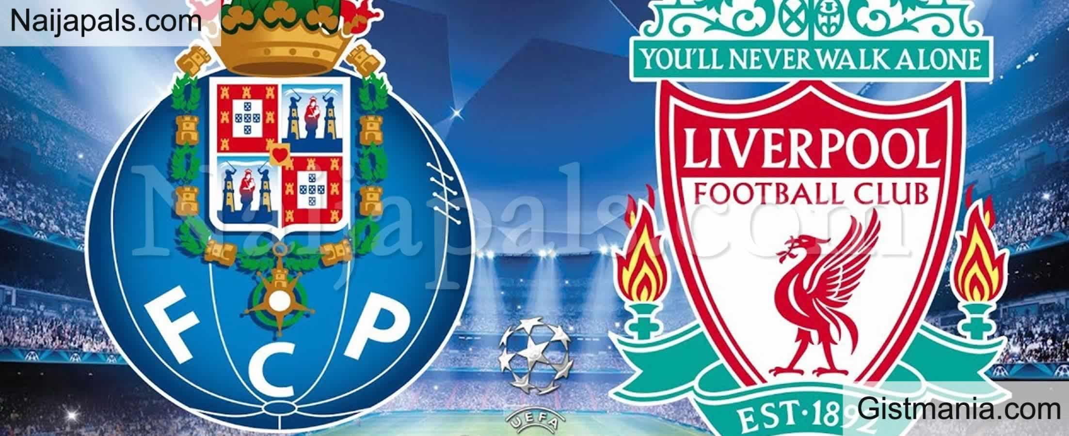 <img alt='.' class='lazyload' data-src='https://img.gistmania.com/emot/soccer.gif' /> <b>FC Porto v Liverpool : UEFA Champion's League Match, Team News, Goal Scorers and Stats</b>