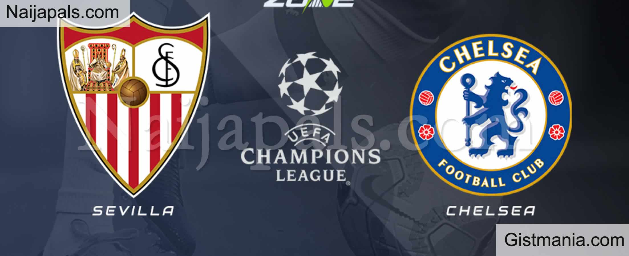 <img alt='.' class='lazyload' data-src='https://img.gistmania.com/emot/soccer.gif' /> <b>Sevilla v Chelsea : UEFA Champions League Match, Team News, Goal Scorers and Stats</b>