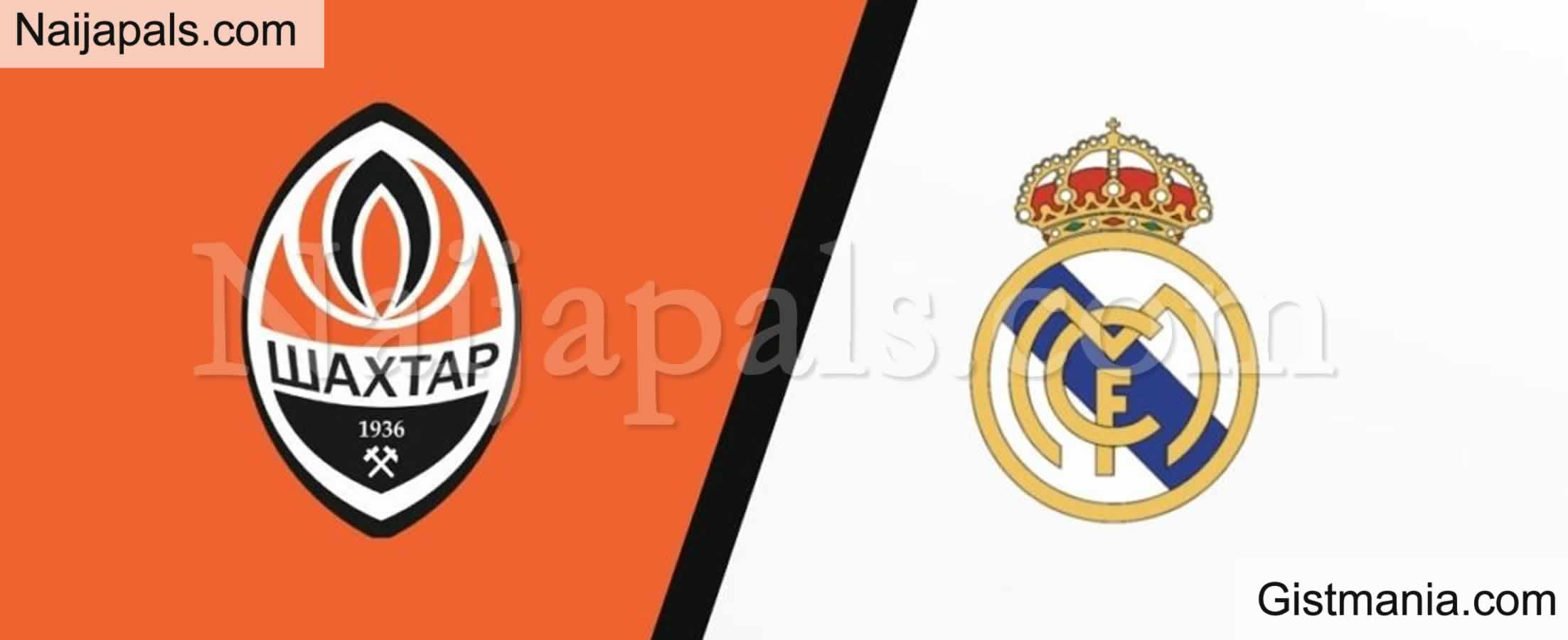 <img alt='.' class='lazyload' data-src='https://img.gistmania.com/emot/soccer.gif' /> <b>Shakhtar v Real Madrid : UEFA Champions League Match, Team News, Goal Scorers and Stats</b>