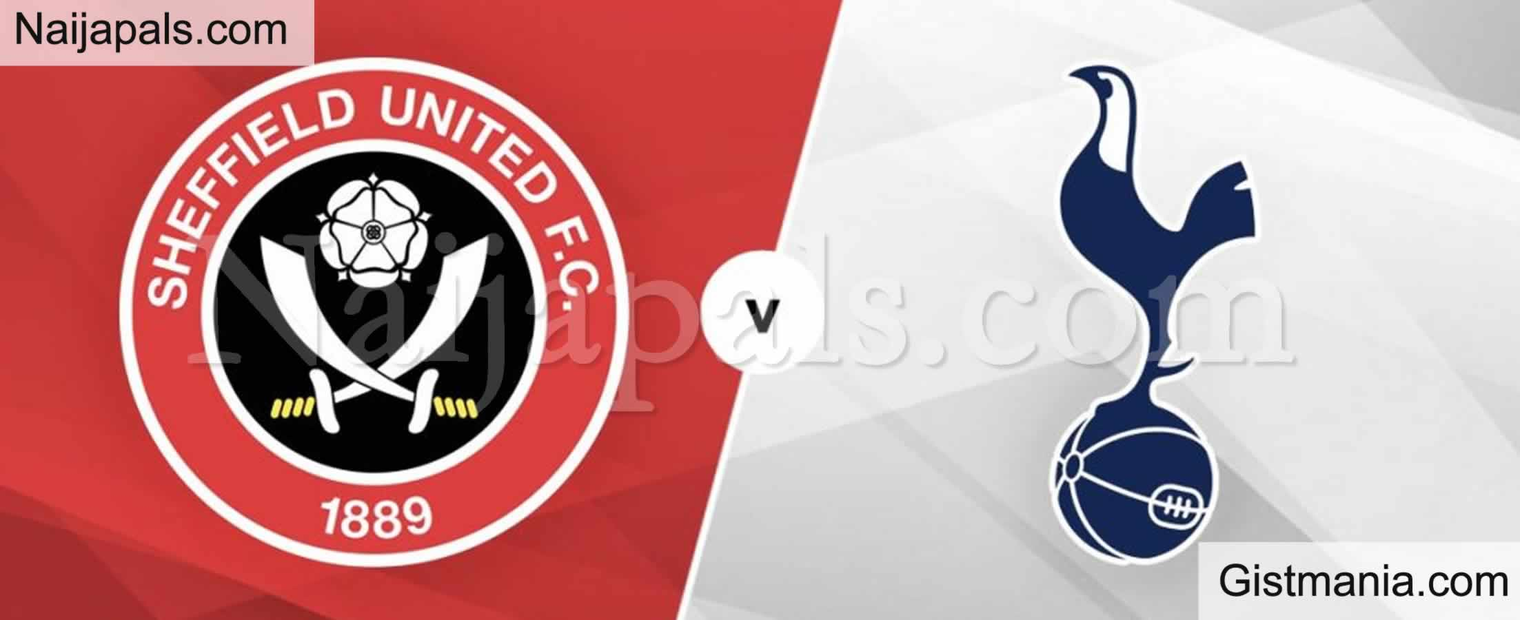 <img alt='.' class='lazyload' data-src='https://img.gistmania.com/emot/soccer.gif' /> <b>Sheffield Utd v Tottenham : English Premier League Match, Team News, Goal Scorers and Stats</b>