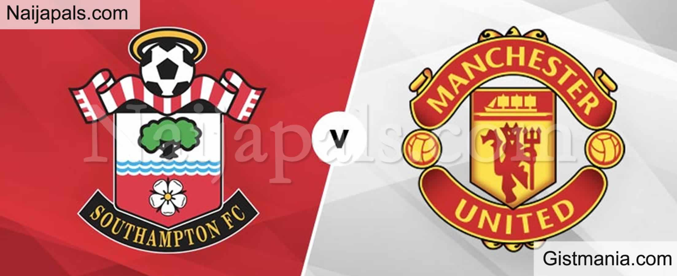 <img alt='.' class='lazyload' data-src='https://img.gistmania.com/emot/soccer.gif' /> <b>Southampton v Manchester Utd : English Premier League Match, Team News, Goal Scorers and Stats</b>