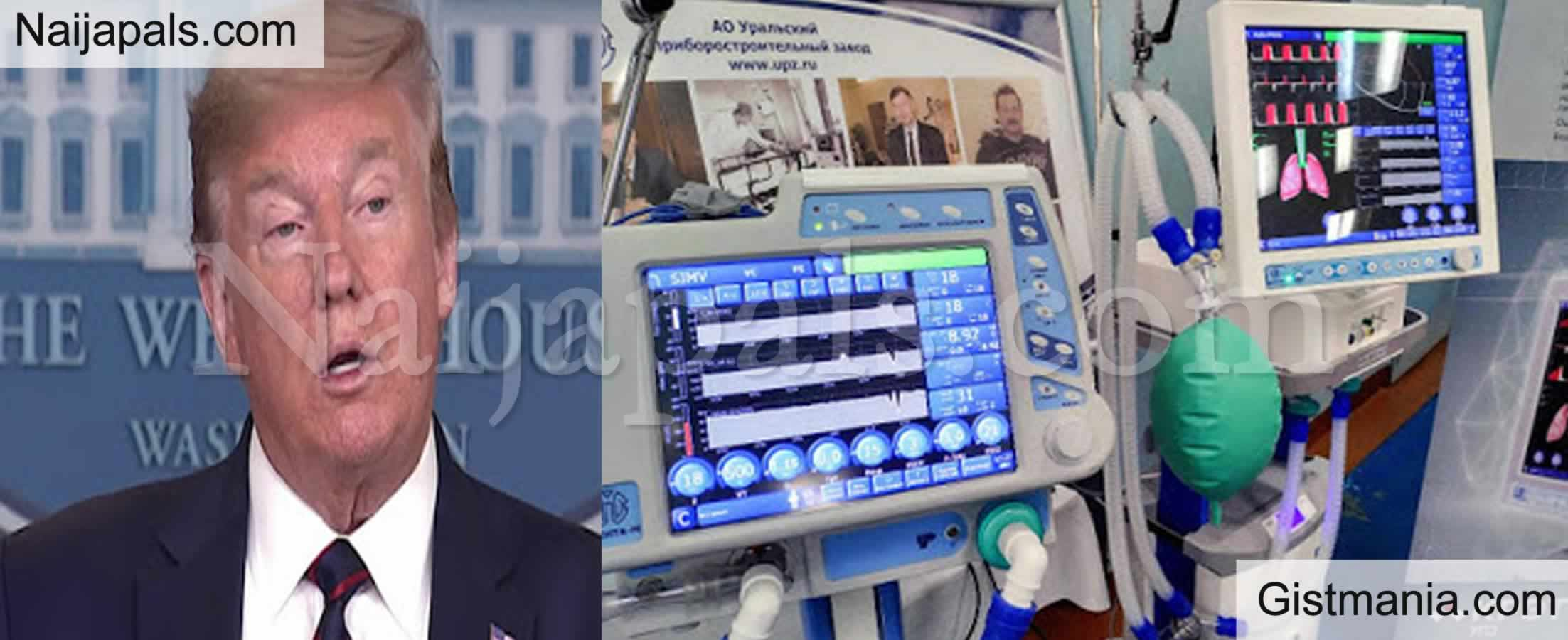 <img alt='.' class='lazyload' data-src='https://img.gistmania.com/emot/news.gif' /> BREAKING News: <b>Nigerian Govt, Receives 200 Ventilators From Donald Trump to Tackle COVID-19</b>