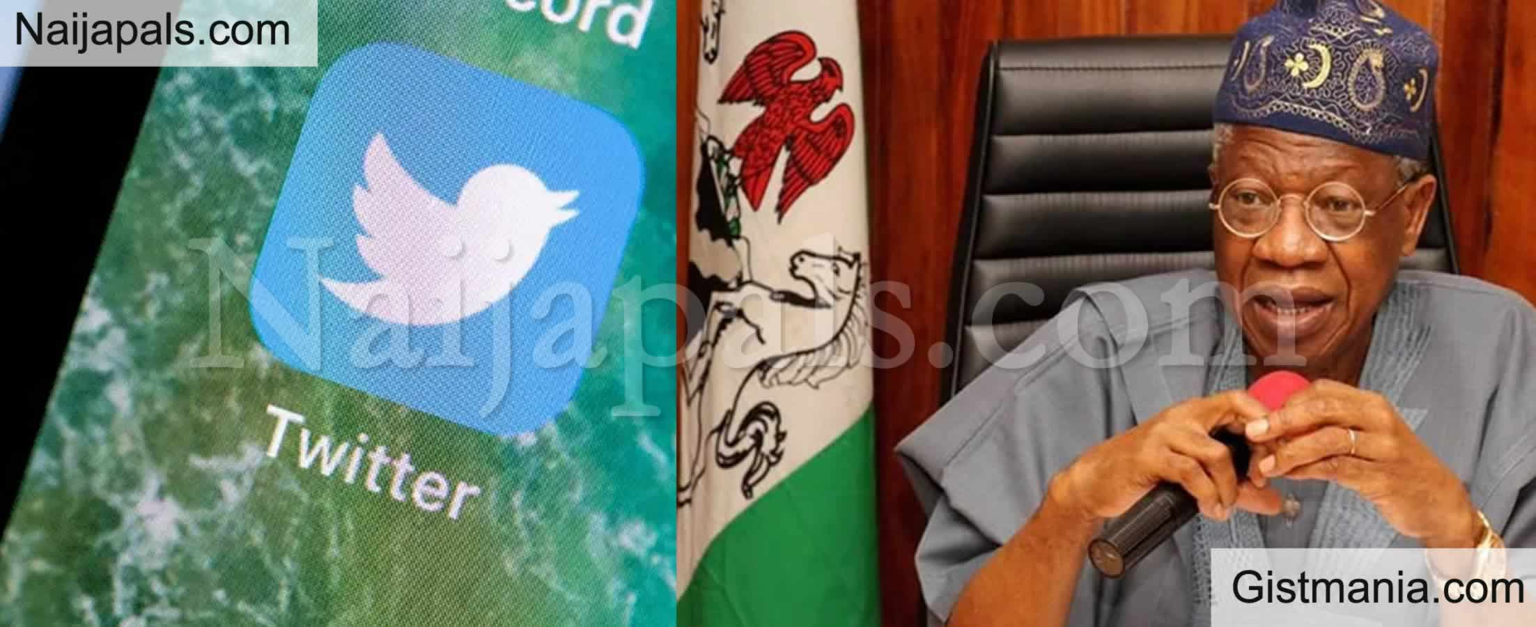 <img alt='.' class='lazyload' data-src='https://img.gistmania.com/emot/news.gif' /> <b>Twitter Will Register With Us First Before They Can Operate in Nigeria </b>- Min. Lai Mohammed